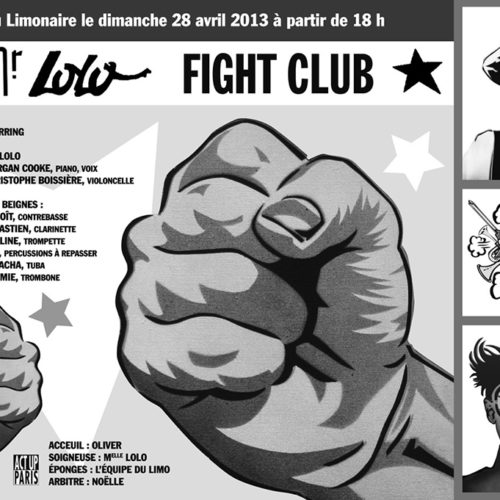 2013 / FIGHT CLUB / Affiche / Limonaire Paris (9e)