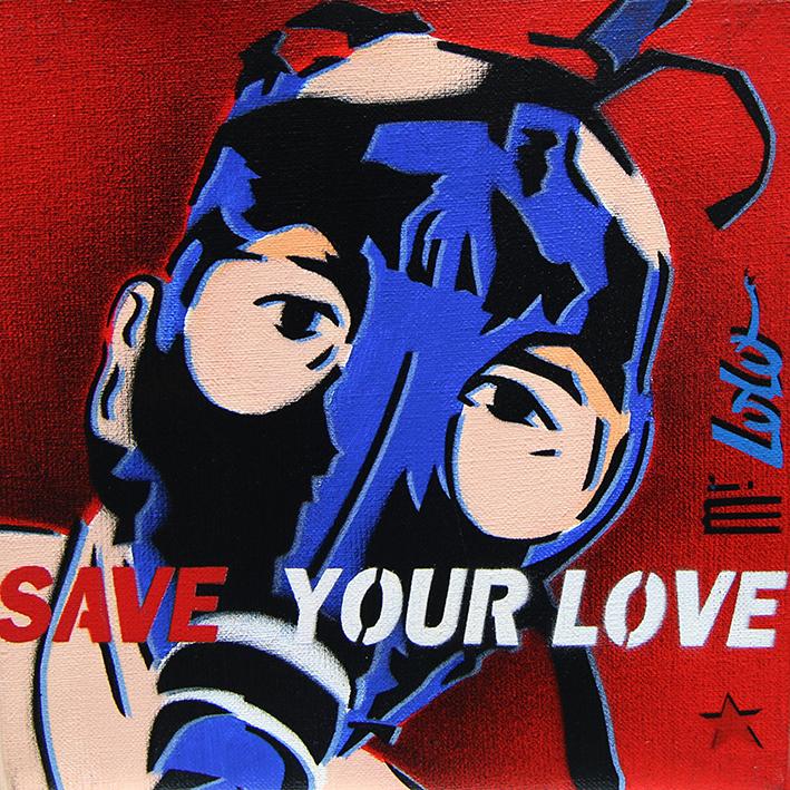SAVE YOUR LOVE pochoir sur toile (25x25) 2003